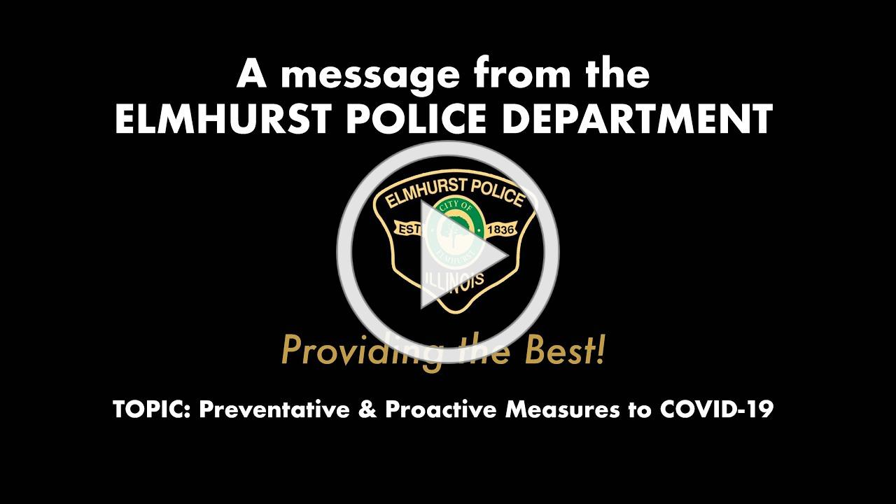 A Message from the Elmhurst Police Department