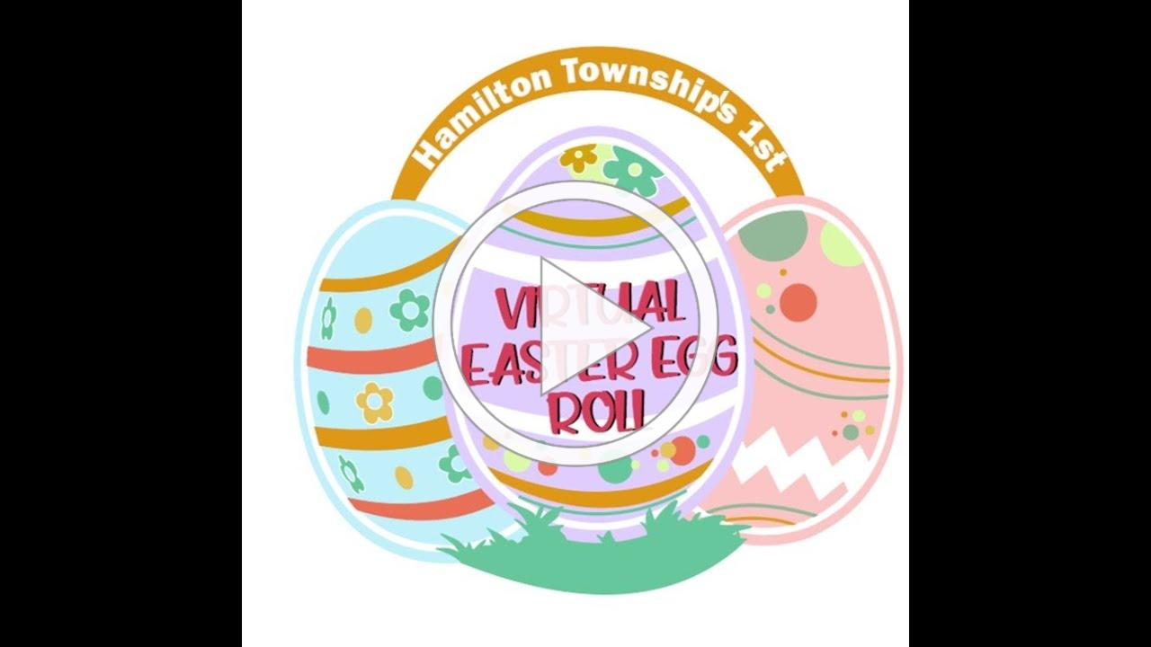 Hamilton Township's 1st Virtual Easter Egg Roll