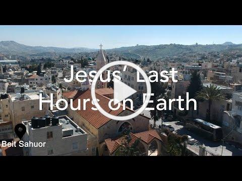 Jesus' Last Hours on Earth
