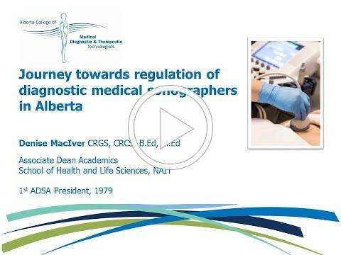 Journey towards regulation of diagnostic medical sonographers in Alberta