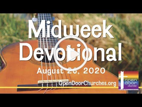 Open Door Churches Midweek Devotional by Pastor John - 8-26-20