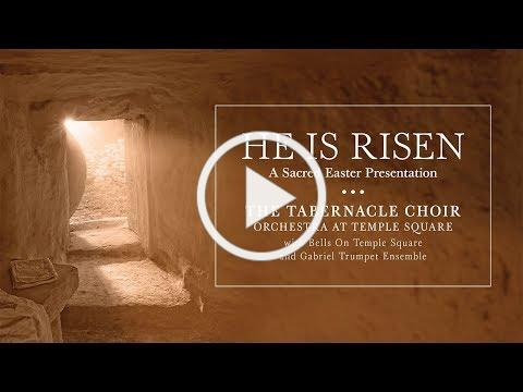 """2019 Live Easter Concert with The Tabernacle Choir: """"He Is Risen"""""""