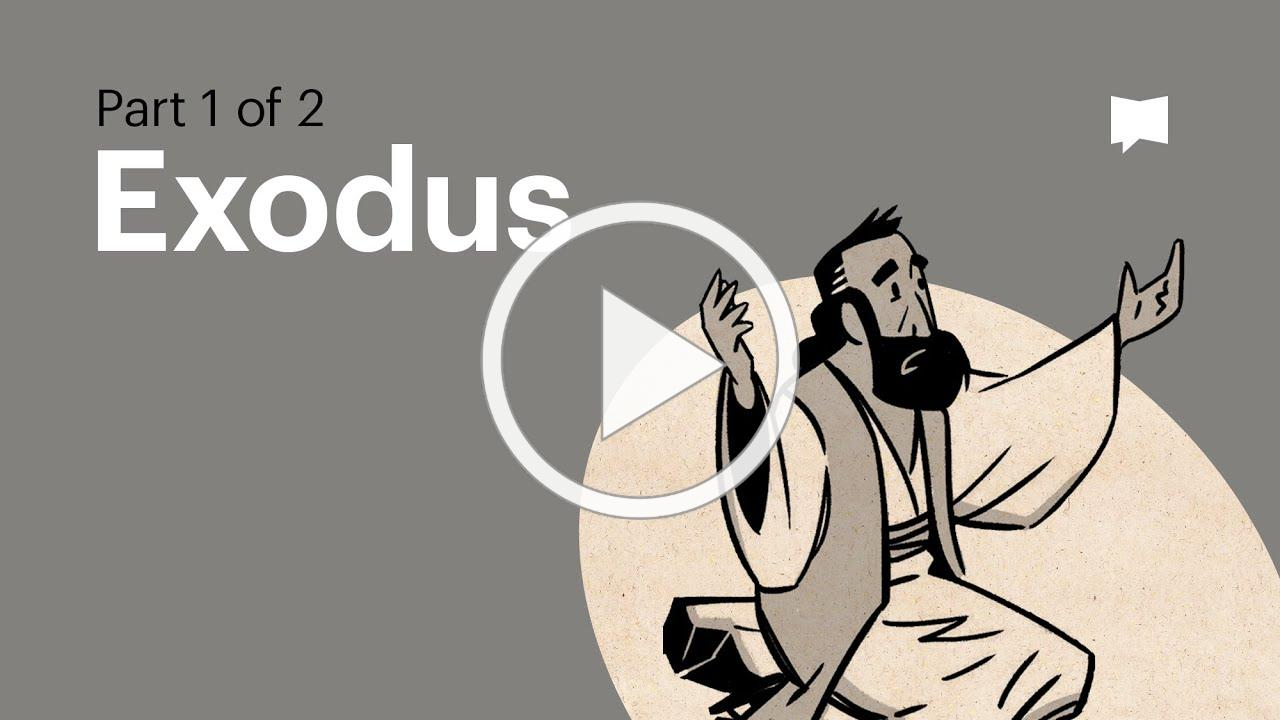 Overview: Exodus Ch. 1 -18
