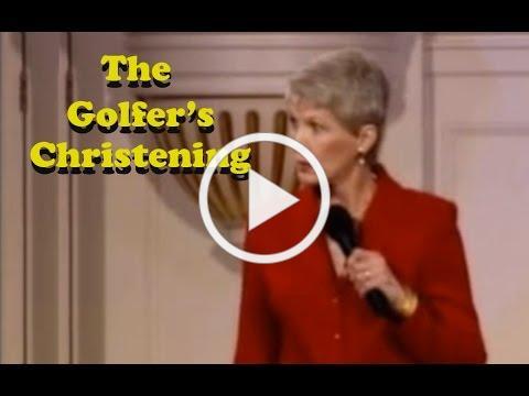 "Jeanne Robertson ""The Golfer's Christening"""