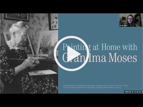 Painting at Home with Grandma Moses Webinar