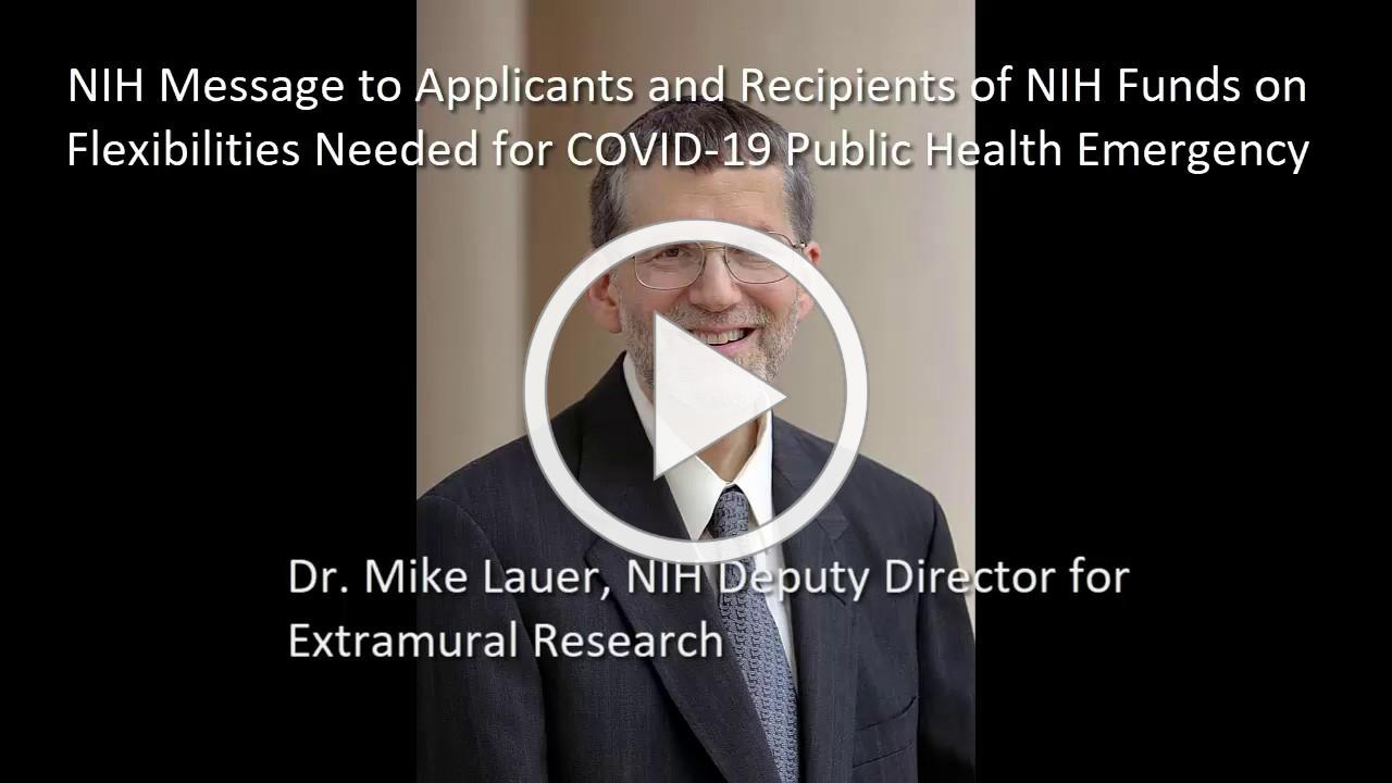NIH Message to Applicants and Recipients of NIH Funds on Flexibilities Needed for COVID-19