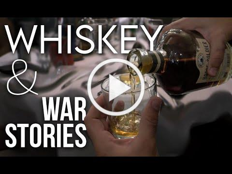 Whiskey and War Stories