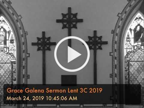 Grace Galena Sermon Lent 3C 2019
