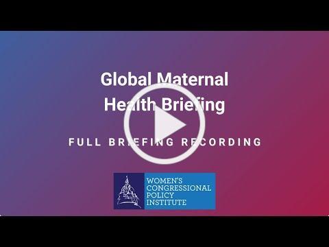 WCPI Global Maternal Health Briefing
