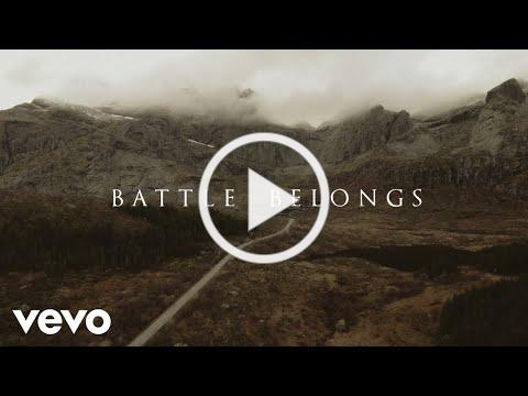 Phil Wickham - Battle Belongs (Official Lyric Video)