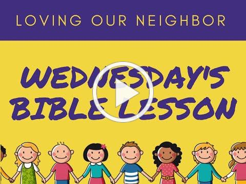 VBS 2020 Wednesday Bible Lesson/Compassion