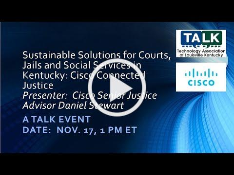 Sustainable Solutions for Courts, Jails, and Social Services in Kentucky Cisco Connected Justice 202