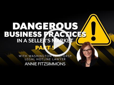 Dangerous Business Practices in a Sellers Market, Part 5