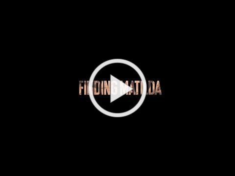 Finding Matilda Trailer