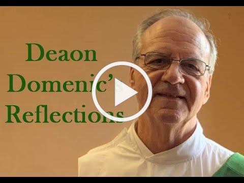 Deacon Dom's Reflection May 24 2020