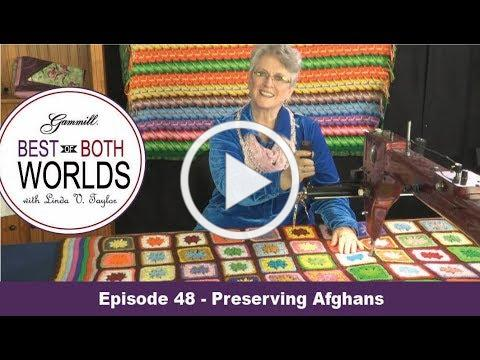 Best of Both Worlds 48 - Preserving Afghans