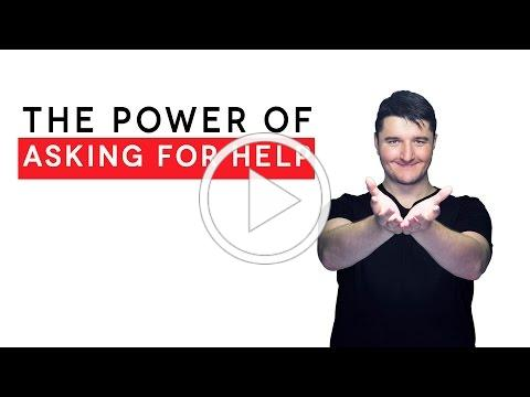 How to ask for help and why it's awesome