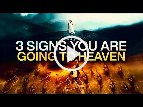3 Signs You Are Going To Heaven (This May Surprise You)