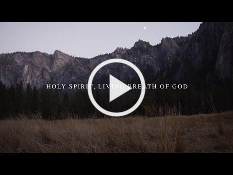 Holy Spirit Living Breath of God (Official Lyric Video) - Keith & Kristyn Getty