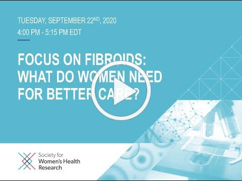 SWHR Focus on Fibroids Virtual Panel Discussion