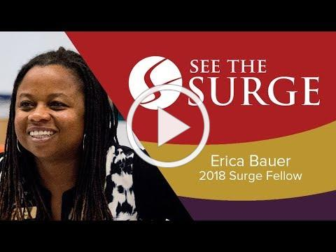 Erica Bauer on Why She Became a Surge Fellow