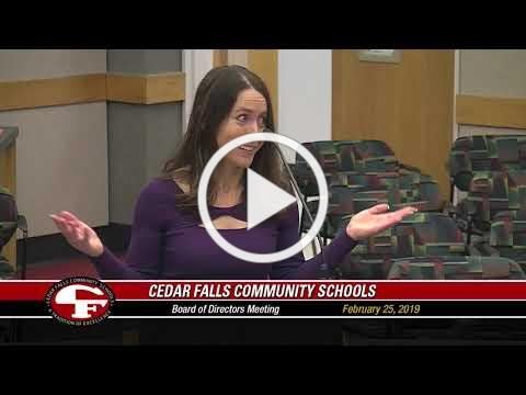 Cedar Falls Community Schools Board of Directors Meeting February 25, 2019