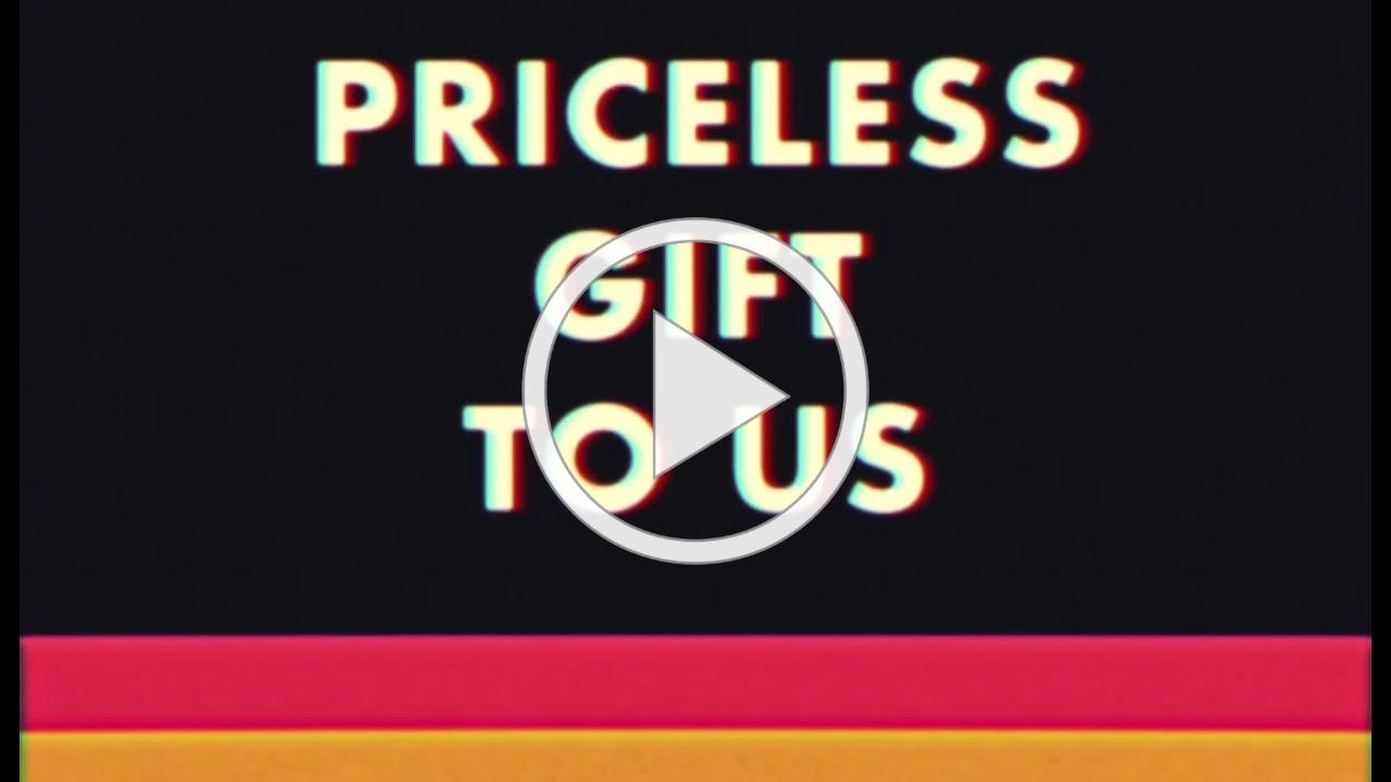Priceless Gift