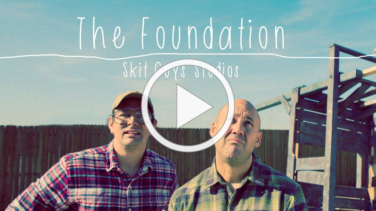 Skit Guys - The Foundation