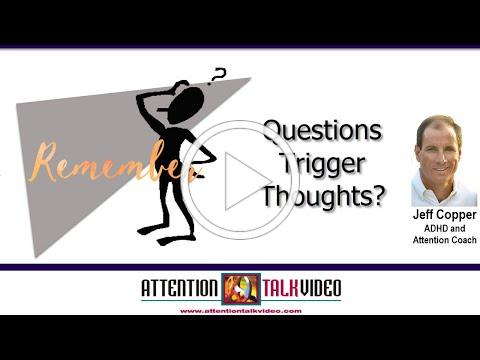 ADHD Tip: Innocent Questions Have Triggers