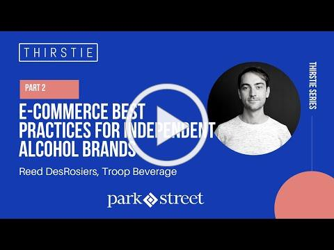 E-commerce Best Practices for Independent Alcohol Brands