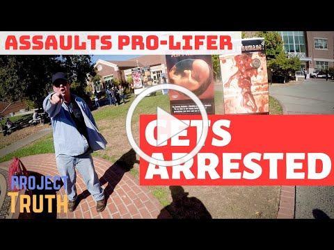 Student Assaults Pro-Lifer, Gets Arrested.