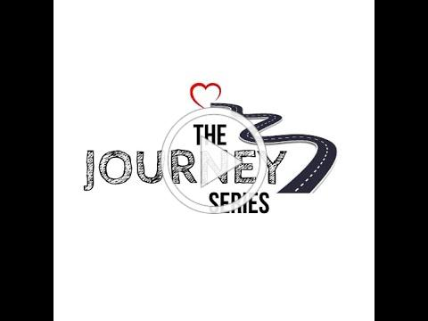 The Journey Series - Introductory Video