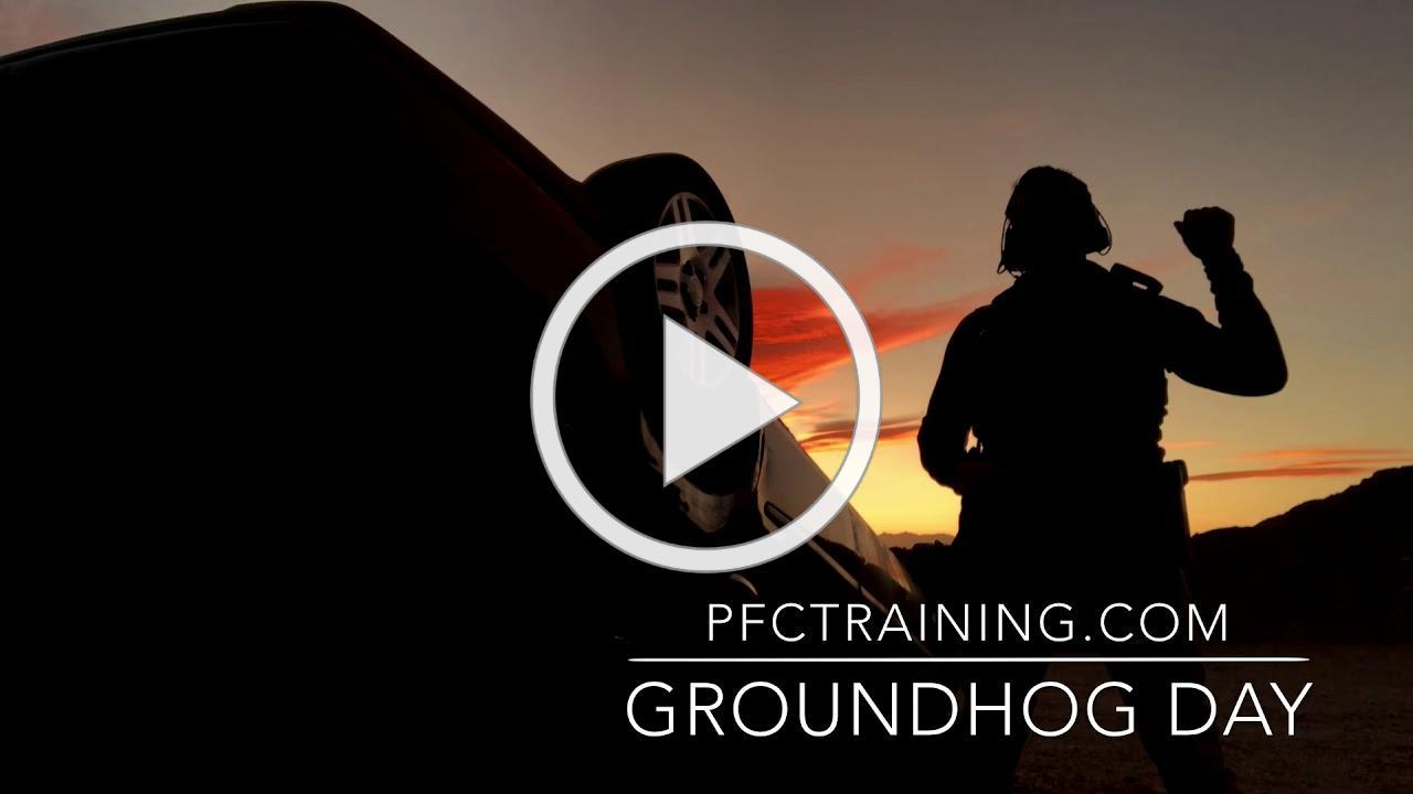 PFCTraining.com - Groundhog Day