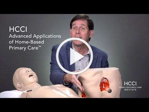 HCCI Advanced Applications of Home-Based Primary Care™ Training