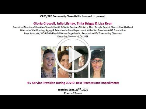HIV Service Provision During COVID-19. Best Practices and Impediments - CAPS/PRC Community Town Hall
