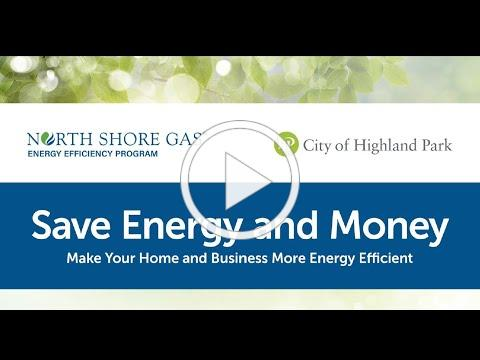 Saving Money and Energy Webinar   City of Highland Park, North Shore Gas, Power Bureau, LLC