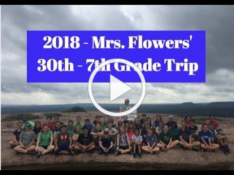 Mrs Flowers 2018 Class Trip - 30th 7th Grade Trip! Thank you. Mrs. Flowers