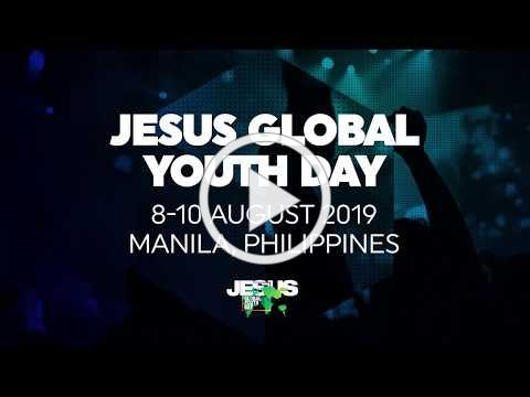 Jesus Global Youth Day | August 8-10, 2019
