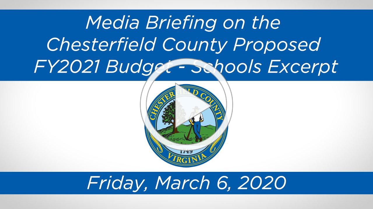 Media Briefing On the Chesterfield County Proposed FY2021 Budget - Schools Excerpt