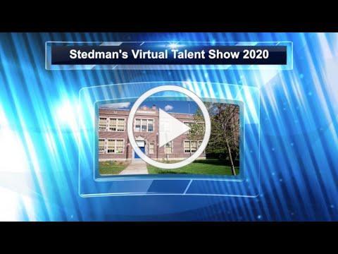Stedman Virtual Talent Show April 2020