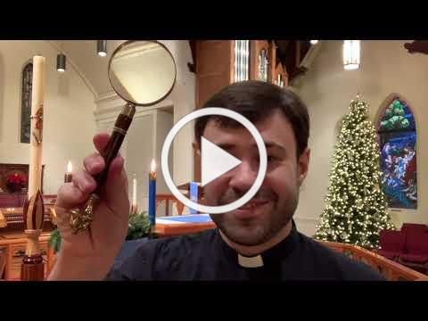 Children's Sermon for the Fourth Sunday of Advent - Dec 20, 2020