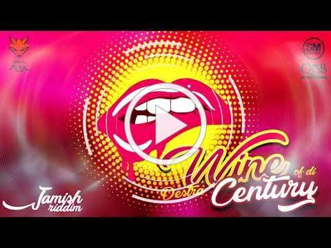 Destra - Wine Of Di Century (Jamish Riddim)