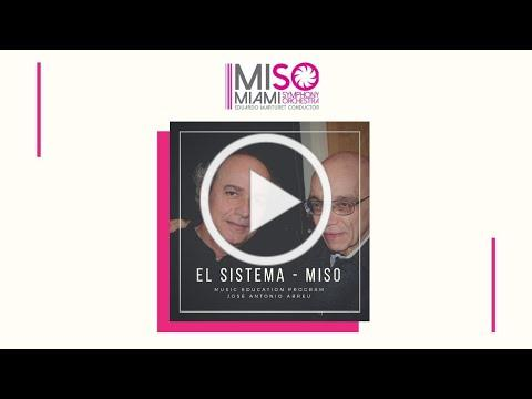 EL SISTEMA - MISO Music Education Program José A. Abreu