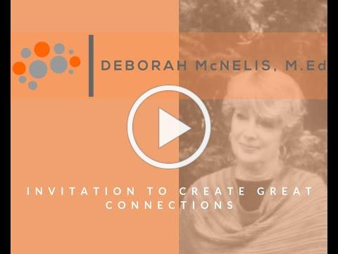 Bring Deborah McNelis to Your Community to Create Great Connections