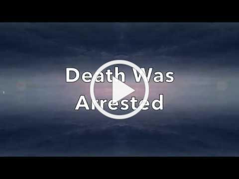 Death Was Arrested - Lyrics