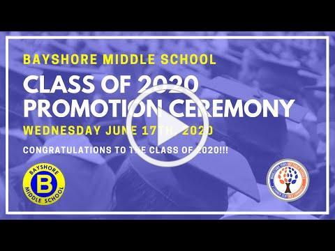 Bayshore Middle School 2020 Promotion Ceremony