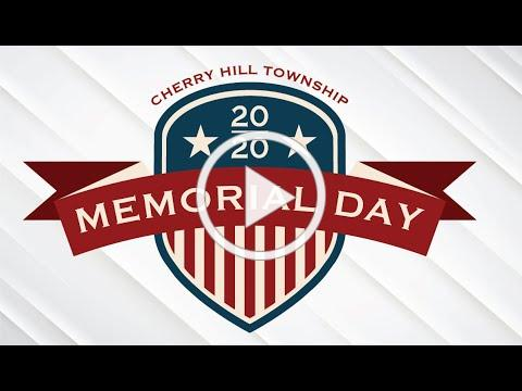 Cherry Hill Township Virtual Memorial Day Ceremony 2020