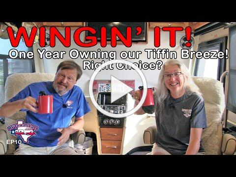 1 Year In Our Tiffin Breeze 31BR | Wingin' It!, Ep 10 | RV Texas Y'all