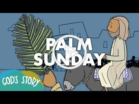 God's Story: Palm Sunday