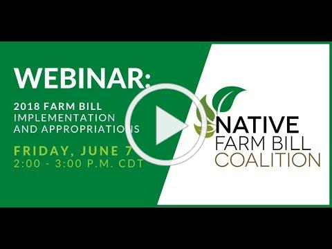 Native Farm Bill Coalition Webinar - Friday, June 7, 2019